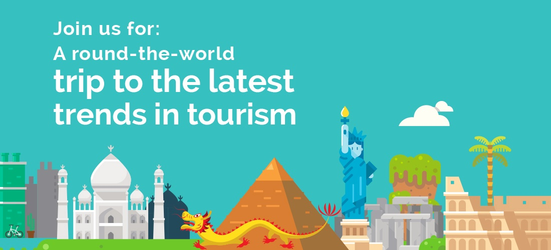 A round-the-world trip to the latest in tourism and travel trends